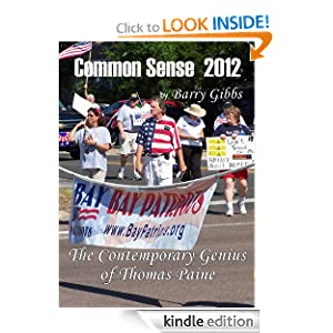 Common Sense 2012 - The Contemporary Genius of Thomas Paine Barry Gibbs