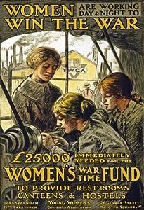 "WA23 Vintage WWI Womens War Time Fund Raising British Poster WW1 Re-Print - A4 (297 x 210mm) 11.7"" x 8.3"""