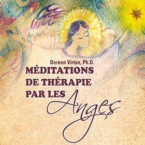 Méditations de thérapie par les Anges | Livre audio