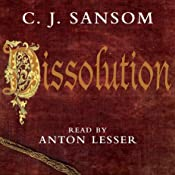 Dissolution: A Matthew Shardlake Novel | [C. J. Sansom]
