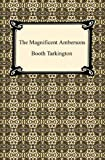 Image of The Magnificent Ambersons [with Biographical Introduction] (Growth Trilogy)