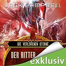 Der Ritter (Die verlorenen Sterne 1) Hörbuch von Jack Campbell Gesprochen von: Matthias Lühn