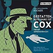 Tod auf Gepäckschein 3311 (Gestatten, mein Name ist Cox) | Rolf Becker, Alexandra Becker