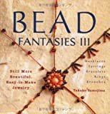Bead Fantasies III: Still More Beautiful, Easy-to-Make Jewelry (4889961984) by Takako Samejima