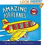 Amazing Airplanes (Amazing Machines)
