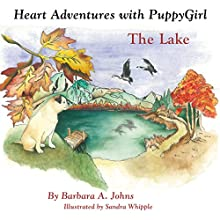 Heart Adventures with PuppyGirl: The Lake (       UNABRIDGED) by Barbara Johns Narrated by Alphecca Perpetua