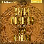 Seven Wonders | Ben Mezrich