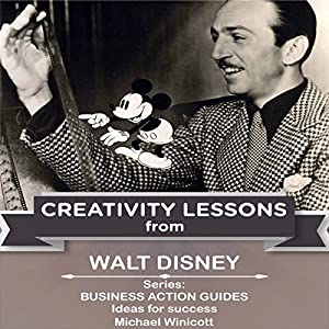 Walt Disney: Creativity Lessons Audiobook