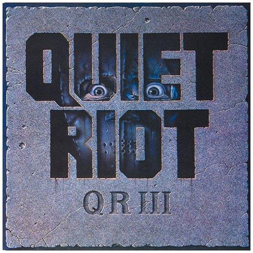 Qr III by Quiet Riot (2001-07-02)