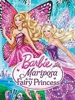 Barbie Mariposa & the Fairy Princess