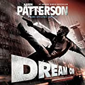 Dream On: A Mark Appleton Thriller, Book 2 | Aaron Patterson