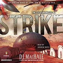 Strike: The SYLO Chronicles, Book 3 (       UNABRIDGED) by D.J. MacHale Narrated by Andrew Bates