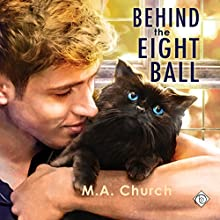 Behind the Eight Ball: Fur, Fangs, and Felines, Book 2 Audiobook by M.A. Church Narrated by Derrick McClain