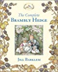 The Complete Brambly Hedge (Brambly H...