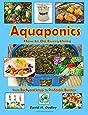 Aquaponics: How to Do Everything - from Backyard Setup to Profitable Business