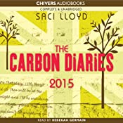 The Carbon Diaries 2015 | [Saci Lloyd]