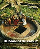 img - for Human Geography: Places and Regions in Global Context (6th Edition) book / textbook / text book
