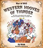 img - for Western Hooves of Thunder: McArthurs Raid against the Six Nations along the Grand River Territory, 1814 book / textbook / text book