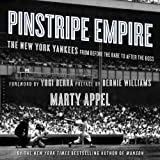 img - for Pinstripe Empire: The New York Yankees from Before the Babe to After the Boss book / textbook / text book