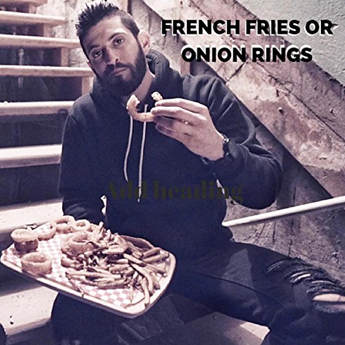 French Fries or Onion Rings (Fry Onion compare prices)