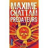 Pr�dateurspar Maxime CHATTAM
