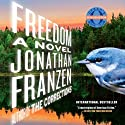 Freedom (       UNABRIDGED) by Jonathan Franzen Narrated by David Ledoux