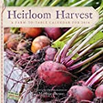 Heirloom Harvest Wall Calendar 2016