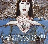 Many Worlds Are Born Tonight