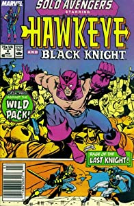 Solo Avengers #4 : Featuring Hawkeye and Black Knight (Marvel Comics) by Tom DeFalco, Roger Stern, Ron Lim and Paul Ryan