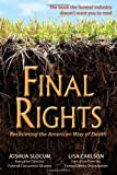 Final Rights: Reclaiming the American Way of Death (0942679342) by Slocum, Joshua
