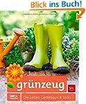 gr�nzeug: Die besten Gartentipps & Tr...