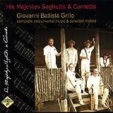 Giovanni Battista Grillo - complete instrumental music & selected motets