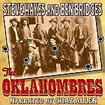 The Oklahombres | Steve Hayes,Ben Bridges