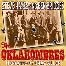 The Oklahombres (       UNABRIDGED) by Steve Hayes, Ben Bridges Narrated by Chaz Allen