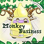 Monkey Business: An Alfie's Sandwich Book #2 | Stephanie Barrett