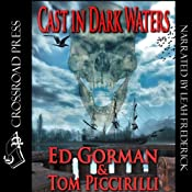 Cast in Dark Waters | [Ed Gorman, Tom Piccirilli]