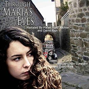 Through Maria's Eyes Audiobook