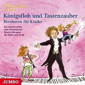 Königsfloh und Tastenzauber Hörbuch