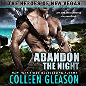 Abandon the Night: The Heroes of New Vegas, Book 3 | Joss Ware, Colleen Gleason