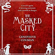 The Masked City: The Invisible Library, Book 2 (       UNABRIDGED) by Genevieve Cogman Narrated by Susan Duerden