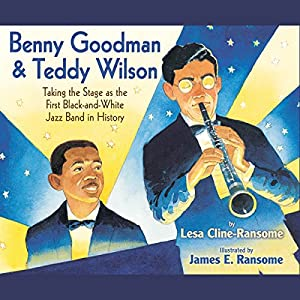 Benny Goodman and Teddy Wilson Audiobook