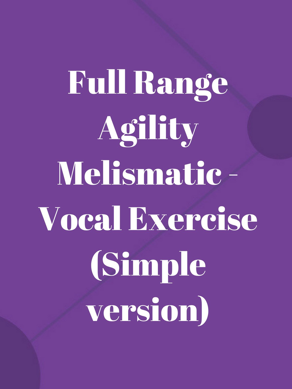 Full Range Agility Melismatic