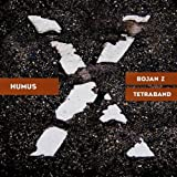 Bojan Z & Tetraband Humus