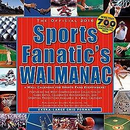 Sports Fanatic Walmanac Wall Calendar by Sellers Publishing Inc 2016 by Sellers Publishing, Inc.