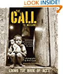 The Call to Missions: Living the Book...