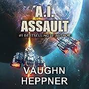 A.I. Assault: A.I. Destroyer, Book 3 | Vaughn Heppner