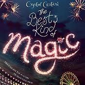 The Best Kind of Magic   Crystal Cestari