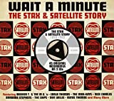 Wait A Minute -The Stax & Satellite Story (1959-1962)