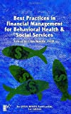img - for Best Practices In Financial Management For Behavioral Health & Social Services: An Open Minds Publication book / textbook / text book