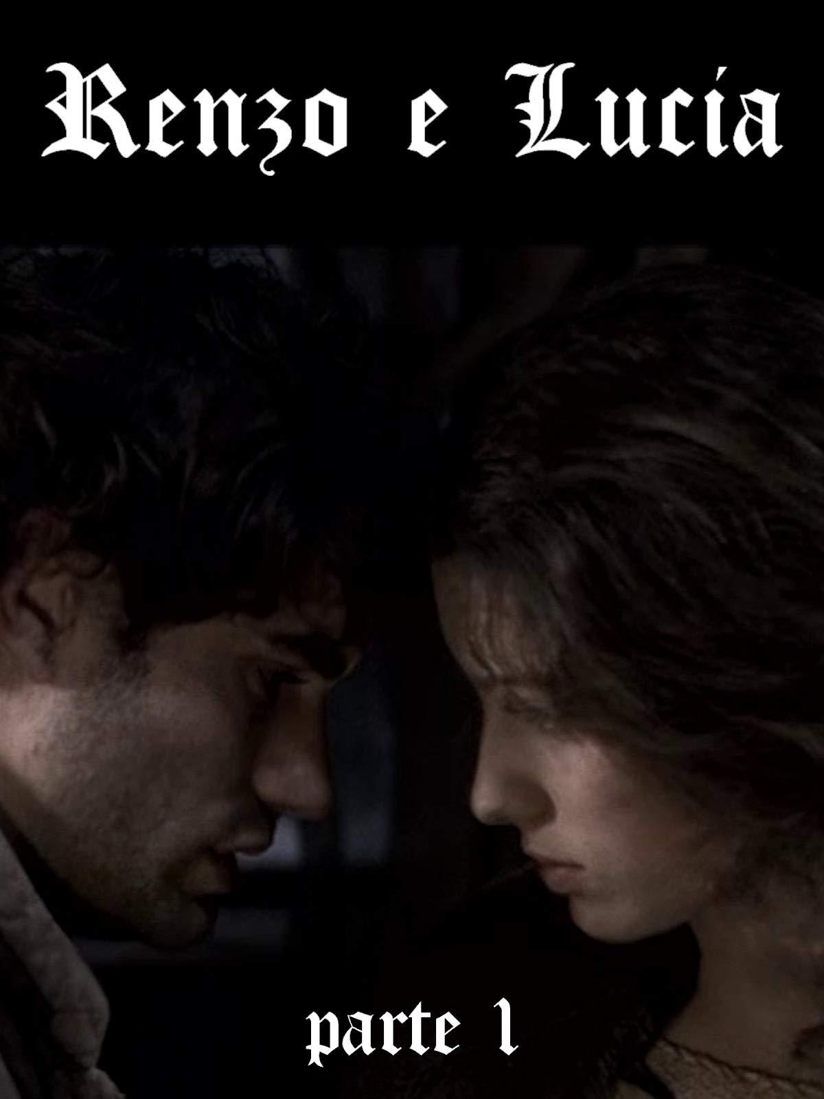 Renzo & Lucia - Part 1 on Amazon Prime Video UK